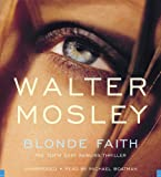 Blonde Faith (Easy Rawlins Mysteries)