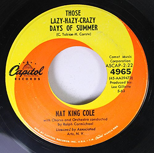 Nat King Cole - Those Lazy-hazy-crazy Days Of Summer - Zortam Music