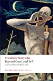 Image of Beyond Good and Evil: Prelude to a Philosophy of the Future (Oxford World's Classics)