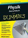 Physik f�r Dummies. Das Lehrbuch (Fur...