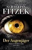 Der Augenjäger: Psychothriller zum besten Preis