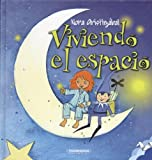 img - for Viviendo El Espacio/ Living in Space (Spanish Edition) book / textbook / text book
