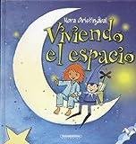 img - for Viviendo El Espacio/ Living in Space (Spanish Edition) book / textbook / text book