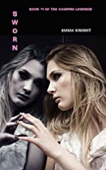 Sworn: Book #1 of the Vampire Legends