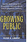 Growing Public: Social Spending and Economic Growth since the Eighteenth Century