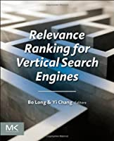Relevance Ranking for Vertical Search Engines