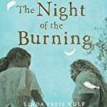 The Night of the Burning: Devorah's Story | Linda Press Wulf