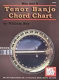 Mel Bay Tenor Banjo Chord Chart (0786618108) by William Bay