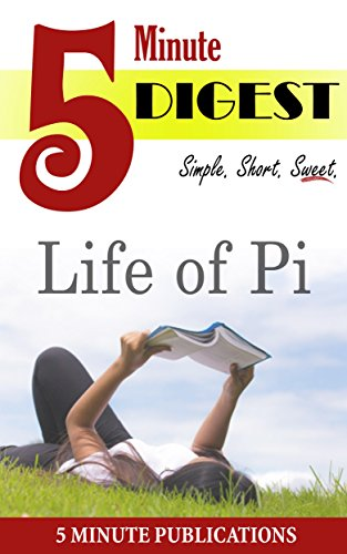 5 Minute Publications - Life of Pi: 5 Minute Digest