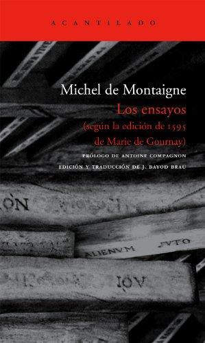 Los Ensayos Según La Edición De 1595 De Marie De Gournay (El Acantilado)