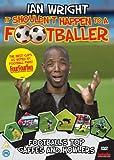 Ian Wright - It Shouldn't Happen To A Footballer [DVD]
