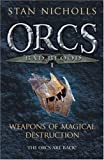 Orcs Bad Blood: Weapons of Magical Destruction V. 1 (0575078030) by Stan Nicholls