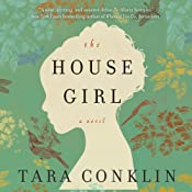 The House Girl | [Tara Conklin]