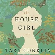 The House Girl | [Tara Conklin]