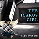 The Icarus Girl: A Novel (       UNABRIDGED) by Helen Oyeyemi Narrated by Bahni Turpin