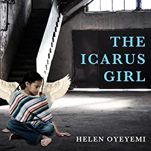 The Icarus Girl: A Novel | [Helen Oyeyemi]