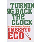 Turning Back the Clockby Umberto Eco