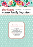 img - for 2017 Amy Knapp Christian Family Organizer: August 2016-December 2017 book / textbook / text book
