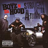 Boyz N Da Hood & DJ Drama Straight Outta a-Town (Parental Advisory)