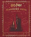 Harry Potter: Magische Orte aus den Filmen (Hogwarts, Winkelgasse und andere Schauplätze)