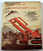 The House On Grandfather's Hill by…