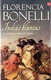 Indias blancas: La vuelta de Raquel (Spanish Edition)