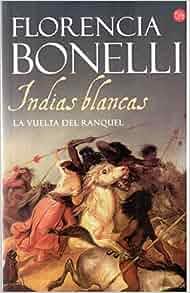 Spanish Edition): Florencia Bonelli: 9789875781825: Amazon.com: Books