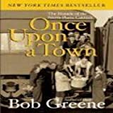 Once Upon a Town: The Miracle of the North Platte Canteen (006008197X) by Greene, Bob