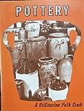 img - for Pottery a Utilitarian Folk Craft book / textbook / text book