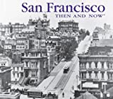 img - for San Francisco Then and Now by Evanosky, Dennis, Kos, Eric J (2011) Paperback book / textbook / text book