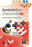 SymbolicC++:An Introduction to Computer Algebra using Object-Oriented Programming