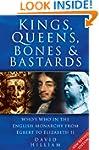 Kings, Queens, Bones & Bastards: Who'...