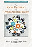 img - for The Social Dynamics of Organizational Justice (Research in Social Issues in Management) book / textbook / text book