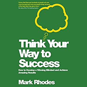 Think Your Way to Success Audiobook