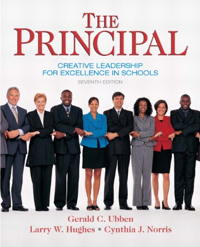 The Principal: Creative Leadership for Excellence in...