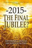 -2015- The Final Jubilee?