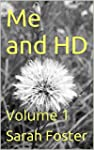Me and HD: Volume 1