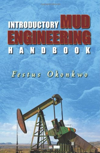 Introductory Mud Engineering Handbook