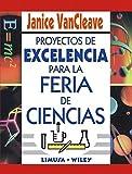 img - for Proyectos de excelencia para la feria de ciencias/ A+ Sciences Fair Projects (Spanish Edition) book / textbook / text book