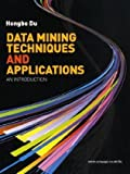 img - for Data Mining Techniques and Applications: An Introduction book / textbook / text book