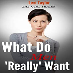 What Do Men Really Want Audiobook