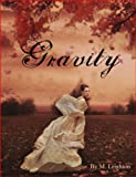 Gravity (The Eclipse Series, Book 1 of 2)