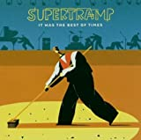 IT WAS THE BEST OF TIMES By Supertramp (0001-01-01)