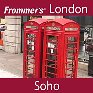 Frommer's London: Soho Walking Tour | [Alexis Lipsitz Flippin]
