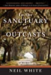 In the Sanctuary of Outcasts: A Memoi...