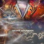 Enigma | George Mattheson