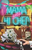 Mama Gets Hitched (A Mace Bauer Mystery)