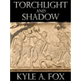 Torchlight and Shadow: A Collection of Dark Fantasy Short Stories