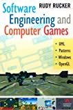 Software Engineering and Computer Games (0201767910) by Rucker, Rudy
