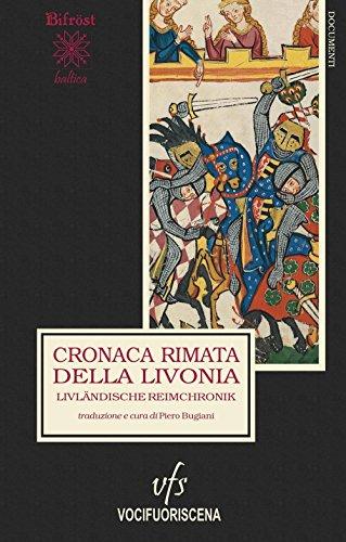 Cronaca rimata della LivoniaLivländische Reimchronik